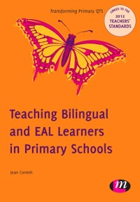Cover Teaching Bilingual and EAL Learners in Primary Schools