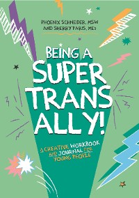 Cover Being a Super Trans Ally!