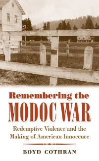 Cover Remembering the Modoc War