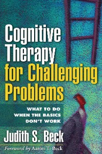 Cover Cognitive Therapy for Challenging Problems