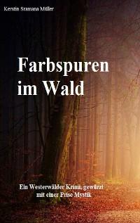Cover Farbspuren im Wald
