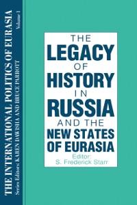 Cover International Politics of Eurasia: v. 1: The Influence of History