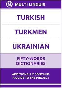 Cover Turkish' Turkmen' Ukrainian Fifty-Words Dictionaries