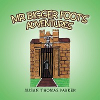 Cover Mr Bigger Foot's Adventures