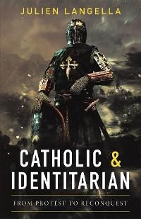 Cover Catholic and Identitarian