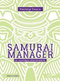 Cover Samurai manager. La montagna inaccessibile