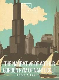 Cover The Narrative of Arthur Gordon Pym of Nantucket