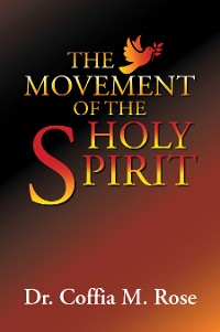 Cover The Movement of the Holy Spirit