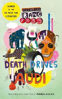 Cover Death Drives An Audi