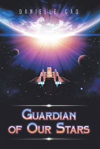 Cover Guardian of Our Stars