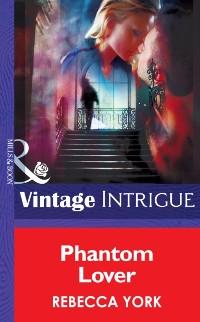Cover Phantom Lover (Mills & Boon Intrigue) (43 Light Street, Book 22)