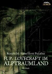 Cover H. P. LOVECRAFT IM ALPTRAUMLAND