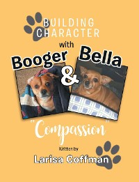 Cover Building Character with Booger and Bella