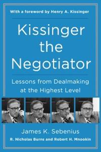 Cover Kissinger the Negotiator