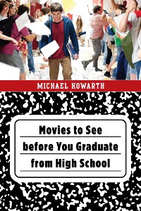 Cover Movies to See before You Graduate from High School