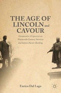 Cover The Age of Lincoln and Cavour