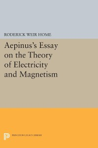 Cover Aepinus's Essay on the Theory of Electricity and Magnetism