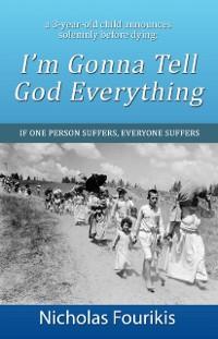 Cover I'm Gonna Tell God Everything