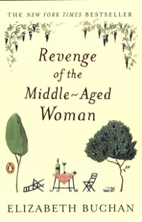 Cover Revenge of the Middle-Aged Woman