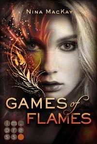 Cover Games of Flames (Phönixschwestern 1)