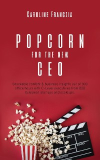 Cover Popcorn for the new CEO