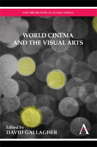 Cover World Cinema and the Visual Arts