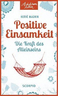 Cover Positive Einsamkeit