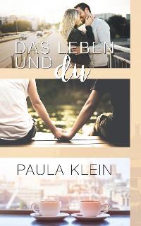 Cover Das Leben und du