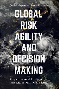 Cover Global Risk Agility and Decision Making