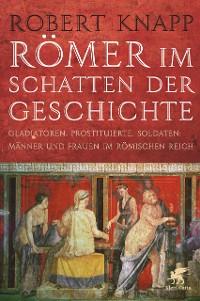 Cover Römer im Schatten der Geschichte