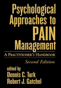 Cover Psychological Approaches to Pain Management, Second Edition