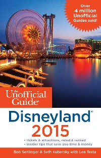 Cover The Unofficial Guide to Disneyland 2015
