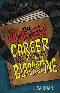 Cover The Alarming Career of Sir Richard Blackstone