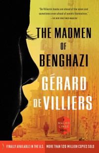 Cover Madmen of Benghazi