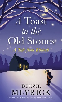 Cover A Toast to the Old Stones