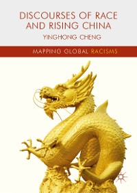 Cover Discourses of Race and Rising China
