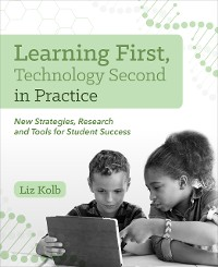 Cover Learning First, Technology Second in Practice