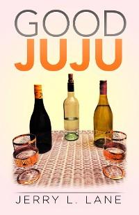 Cover Good JuJu