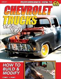 Cover Chevrolet Trucks 1955–1959: How to Build & Modify