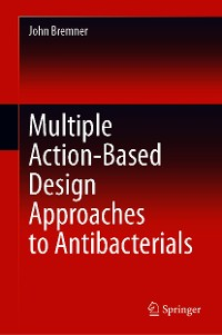 Cover Multiple Action-Based Design Approaches to Antibacterials