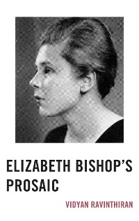 Cover Elizabeth Bishop's Prosaic