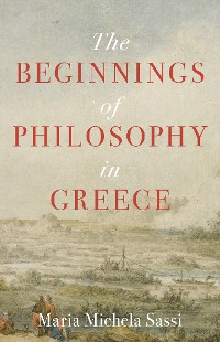 Cover The Beginnings of Philosophy in Greece