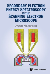 Cover Secondary Electron Energy Spectroscopy In The Scanning Electron Microscope