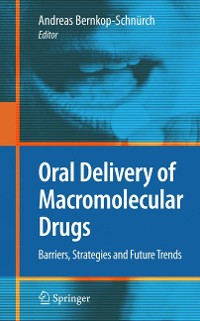 Cover Oral Delivery of Macromolecular Drugs