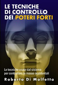 Cover Le Tecniche di Controllo dei Poteri Forti