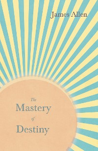Cover The Mastery of Destiny