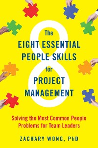 Cover The Eight Essential People Skills for Project Management