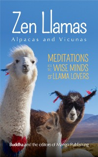 Cover Zen Llamas (And Alpacas)
