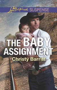 Cover Baby Assignment (Mills & Boon Love Inspired Suspense) (The Baby Protectors)