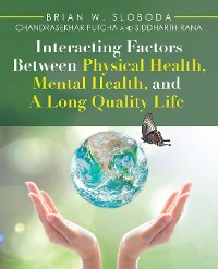 Cover Interacting Factors Between Physical Health, Mental Health, and a Long Quality Life
